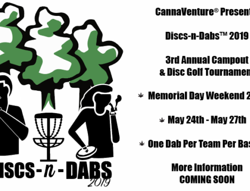 Discs-N-Dabs™ 2019 – CannaVenture® Campout – May 2019
