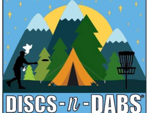 Discs-N-Dabs® 2021: 5th Annual Campout & Tournament – CO – Sept 2021